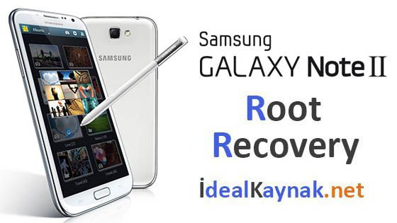Samsung Galaxy Note 2 Root + Recovery Mod Yükleme