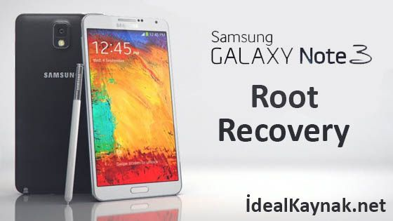 Samsung Galaxy Note 3 Root + Recovery Mod Yükleme