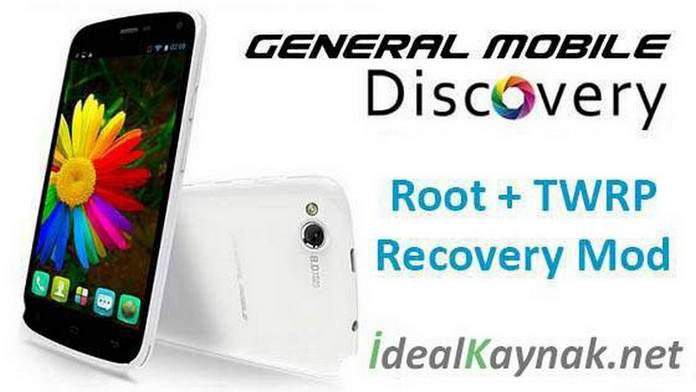 General Mobile Discovery Root + TWRP Recovery Mod Yükleme