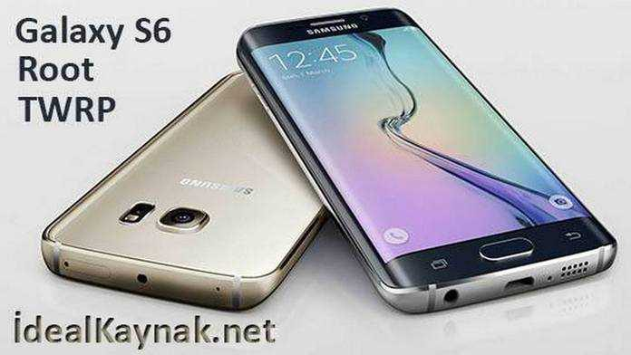 Galaxy S6 ve S6 Edge Root Yapma ve TWRP Yükleme Android 6.0.1